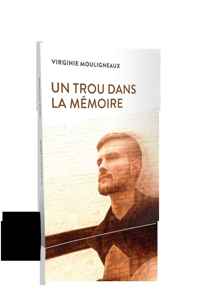 Virginie Mouligneaux - Un trou dans la mémoire